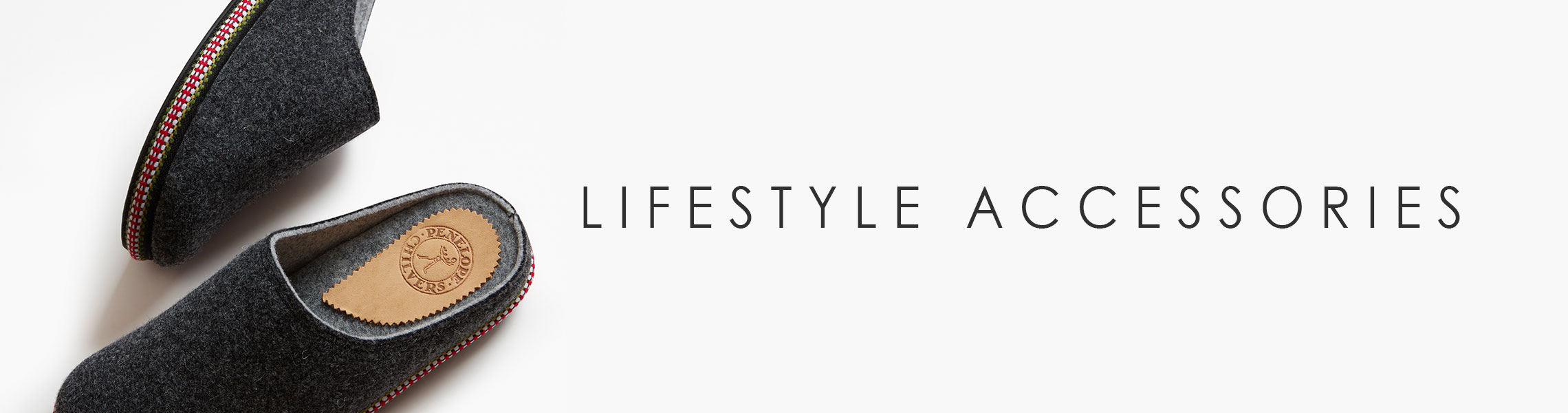 LIFESTYLE ACCESSORIES
